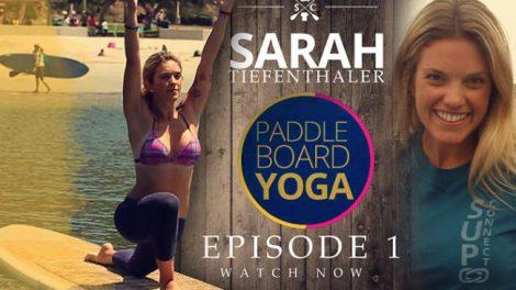 Vous aimez le Sup et le Yoga ? Vous allez aimer Sarah Tiefenthaler