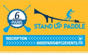 Les 6 heures de Paris en stand up paddle