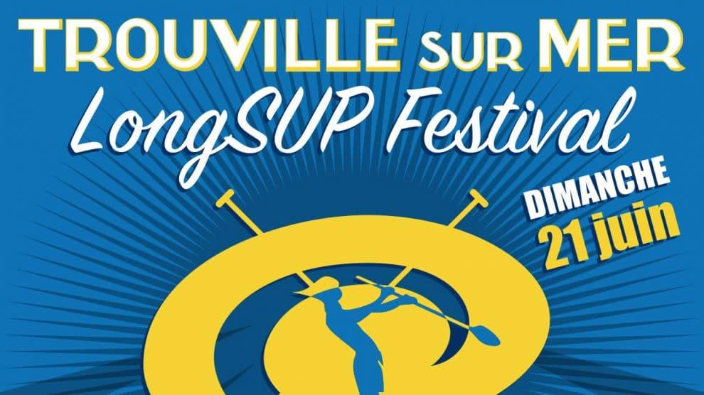 Trouville LongSup Festival, le dimanche 21 juin 2015