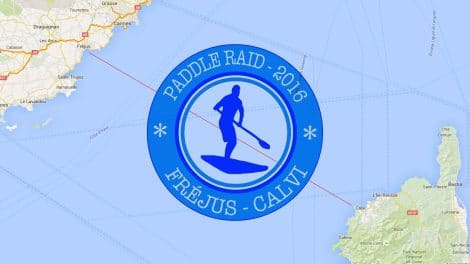Paddle Raid Fréjus Calvi, un sup raid longue distance