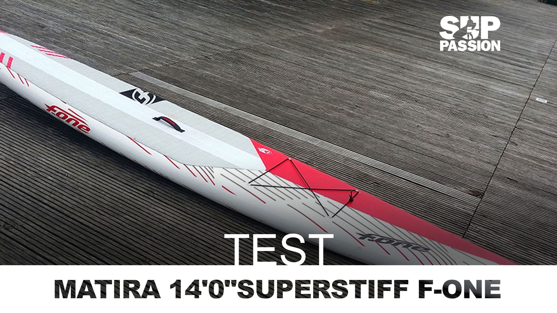 "Test du stand up paddle Matira 14'0"" Superstiff F-One"