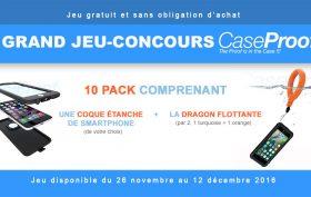 ez et gagnez un des 10 pack coque étanche smartphone + dragon Caseproof