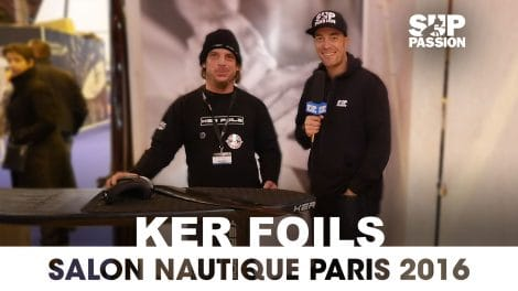Tout savoir sur Ker Foils au Salon Nautique de Paris 2016