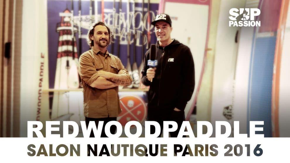 Stand up paddle Redwoodpaddle au Salon Nautique de Paris 2016