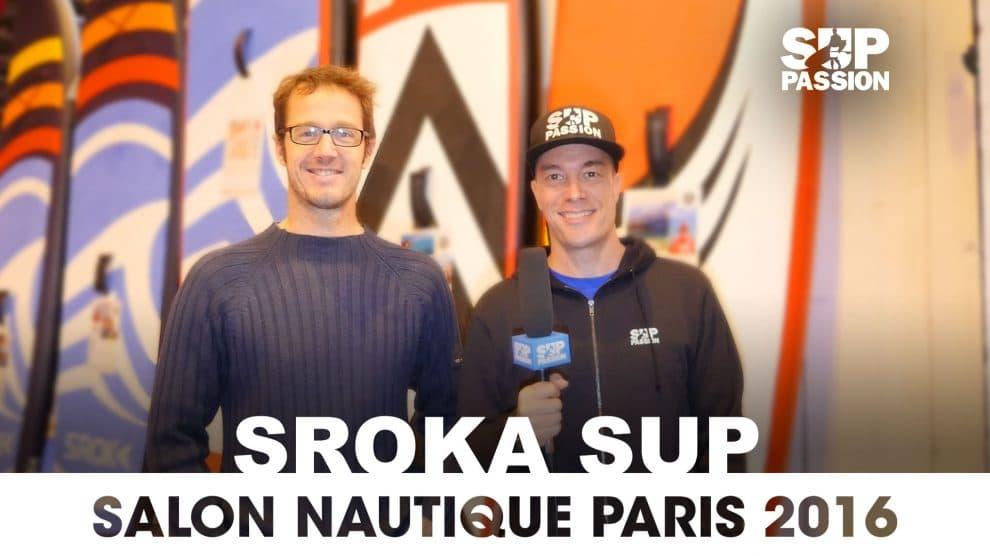 Stand up paddle Sroka au Salon Nautique de Paris 2016