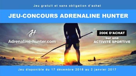 Jouez et gagnez 200€ d'achat sur le site Adrénaline Hunter