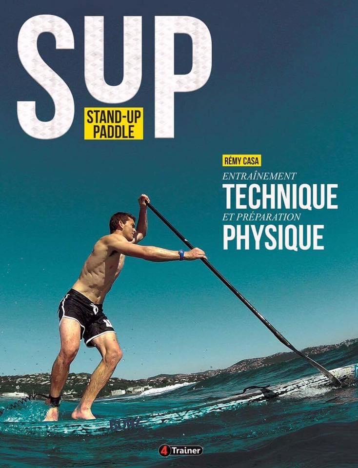 Nouveau livre français sur le stand up paddle par Remy Casa