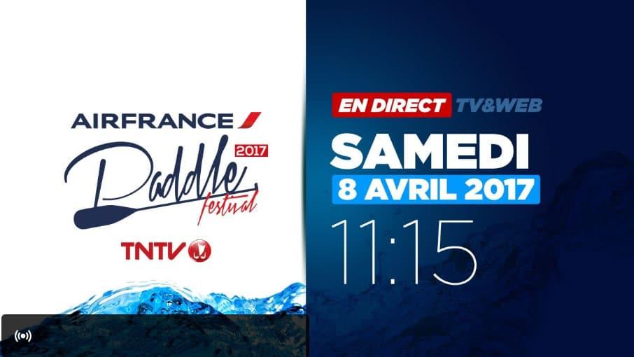 Vivez en direct l'Air France Paddle Festival de Tahiti