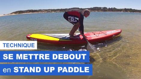 Comment se mettre debout en stand up paddle ?