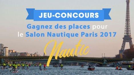 Gagnez des places pour le Salon Nautique Paris 2017