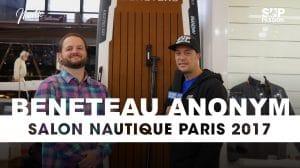 Interview au stand Beneteau du Nautic 2017 avec Anonym Sup