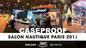 Interview 360° au stand Caseproof du Nautic 2017