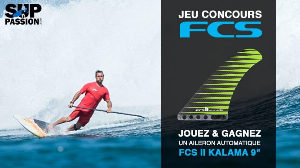 """Jouez et gagnez un aileron de stand up paddle FCS II Sup Kalama 9"""""""