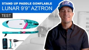 "Sup gonflable Lunar Aztron 9'9"", vidéo test du stand up paddle"