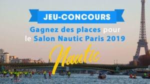 Gagnez des entrées pour le Salon Nautic de Paris 2019