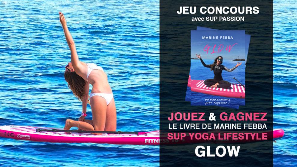 Gagnez le livre Glow sur le stand up paddle Yoga