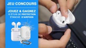 Gagnez 10 etuis étanches d'Airpods