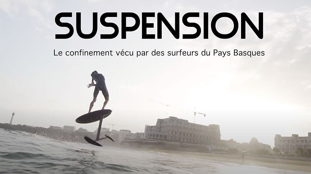 Suspension, vidéo confinement vécu par des surfeurs(es)