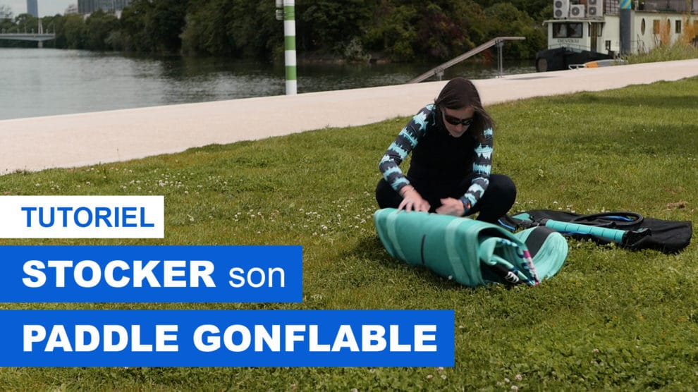 Comment stocker son paddle gonflable ?