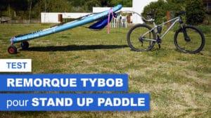 TYBOB, remorque vélo pour paddle