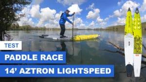 Test paddle race Lightspeed 14' Aztron