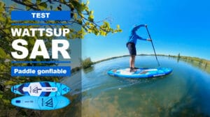 Sar 10' WattSup, test du paddle gonflable