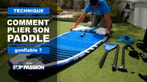 Comment plier son paddle gonflable ?