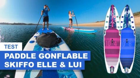 Test paddle gonflable Elle & Lui Skiffo